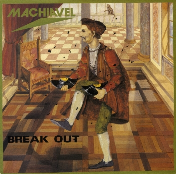 Machiavel - Break Out (1981)
