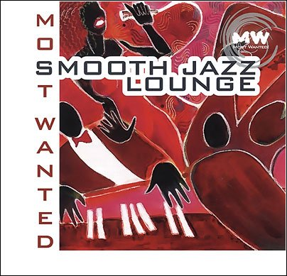 VA-Smooth Jazz Lounge (Most Wanted) (2005)