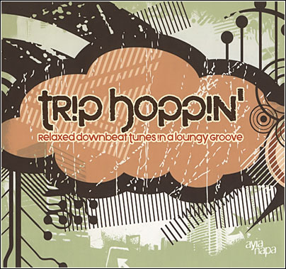 Trip Hoppin' - Relaxed Downbeat Tunes in a Loungy Groove (2007)