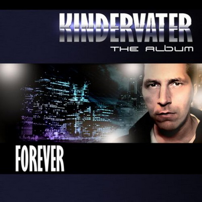 Various Artists - Kindervater: The Album - Forever (2010)