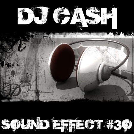 VA-DJ CASH-Sound Effect #30 (2010)