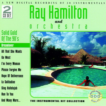 Ray Hamilton Orchestra - The Best Of The 90's (2006)