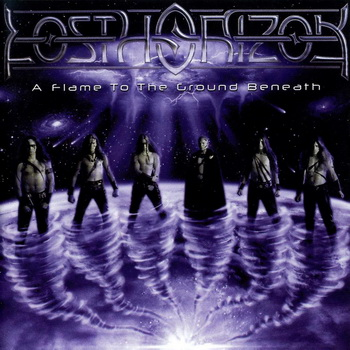 Lost Horizon - A Flame to the Ground Beneath (2003)