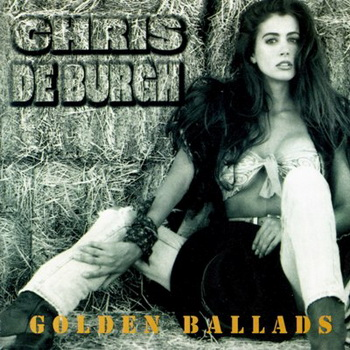 Chris De Burgh - Golden Ballads (1994)