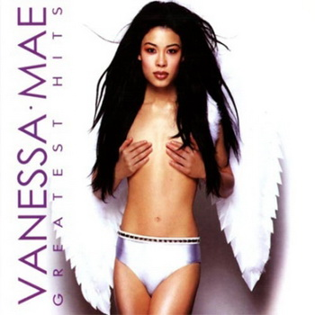 Vanessa Mae - Greatest Hits (2008)