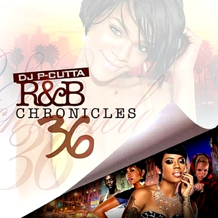 VA-DJ P-Cutta R&B Chronicles 36 (2010)