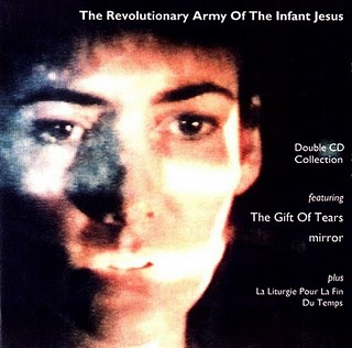 Revolutionary Army of the Infant Jesus -The Gift Of Tears (1994)