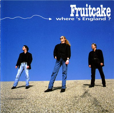FRUITCAKE - Where's England ? (1992)