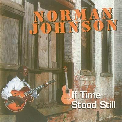 Norman Johnson - If Time Stood Still [2010]
