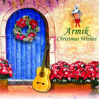 Armik - Christmas Wishes (2006)