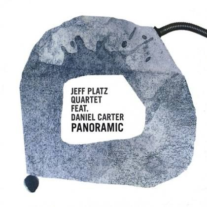 Jeff Platz Quartet feat. Daniel Carter - Panoramic [2010]
