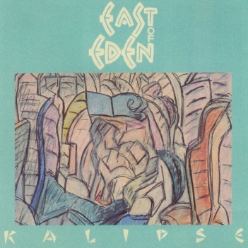 East Of Eden - Kalipse  (1997)
