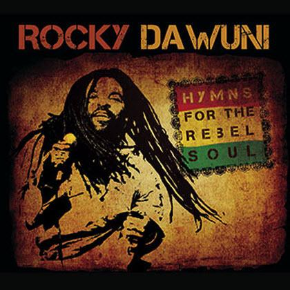 Rocky Dawuni - Hymns For The Rebel Soul (2010)