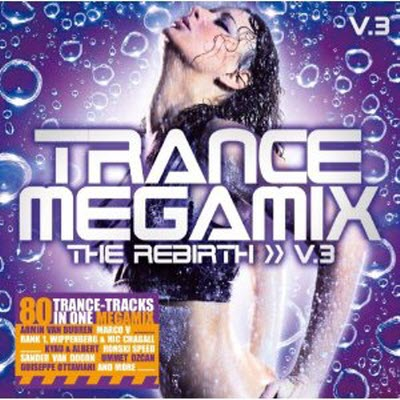 VA-Trance Megamix the Rebirth Vol.3 (2010)