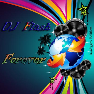 DJ Flash - Forever
