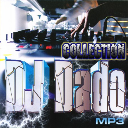 DJ Dado - Collection (2010)
