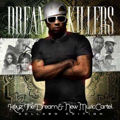 The Dream � Dream Killers (2010)