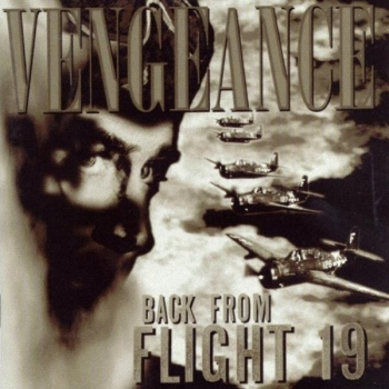 Vengeance - Back From Flight 19 (1997)
