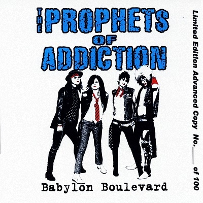 The Prophets Of Addiction - Babylon Boulevard (2010)
