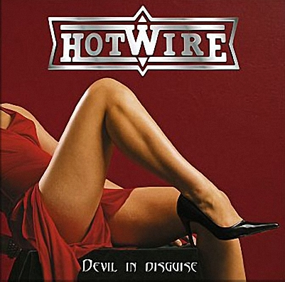 Hotwire - Devil In Disguise (2006)