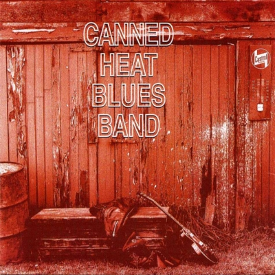 Canned Heat - Canned Heat Blues Band (1996)