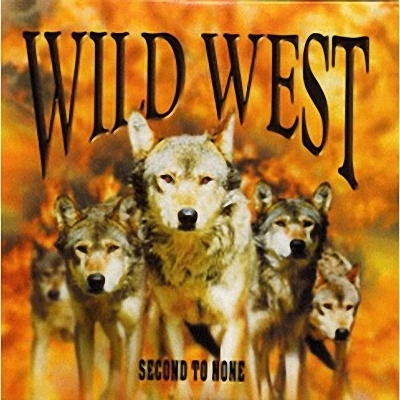 Wild West - Second To None (2003)