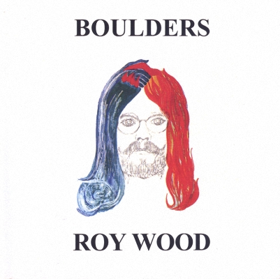 Roy Wood - Boulders (1973) (Remastred 2007)