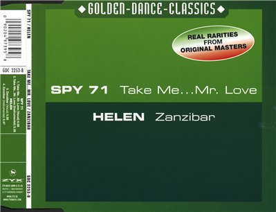 Spy 71 / Helen - Take Me... Mr. Love / Zanzibar (Maxi-Single)(2001)