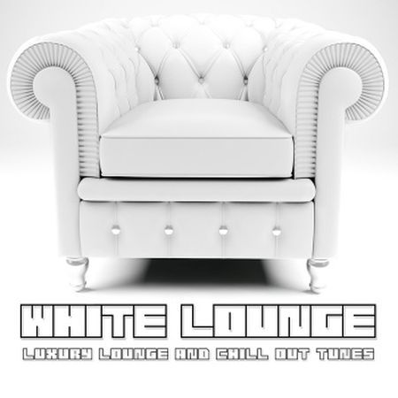 VA-White Lounge (Luxury Lounge & Chill Out Tunes) (2011)
