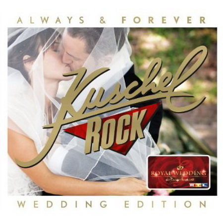 Kuschelrock Always & Forever (Wedding Edition) (2011)