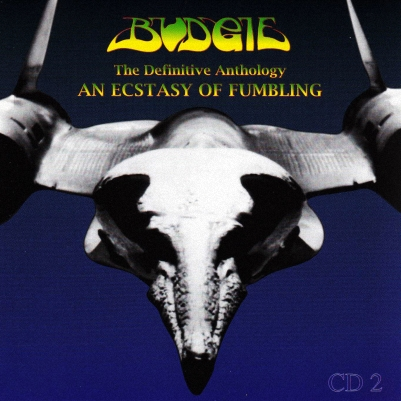 Budgie-An Ecstasy of Fumbling:The Definitive Anthology-2(1996)