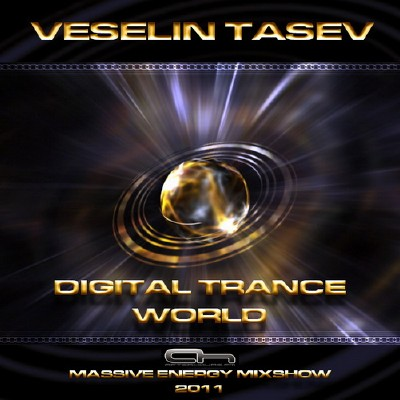 Veselin Tasev - Digital Trance World 176 (17-04-2011)