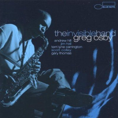 Greg Osby - The Invisible Hand (2000)