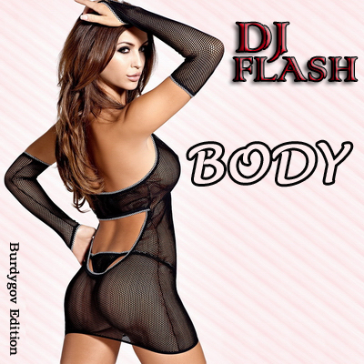 DJ Flash - Body