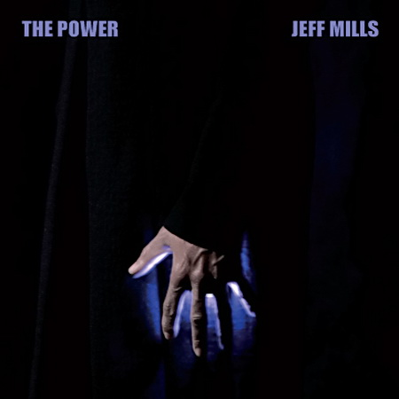 Jeff Mills - The Power (2011)