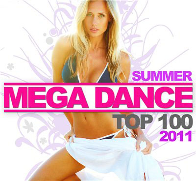 VA - Mega Dance Top 100 Summer 2011 (2011)