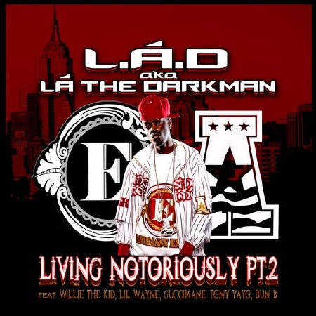 L.A. The Darkman - Living Notoriously Pt. 2 (2011)