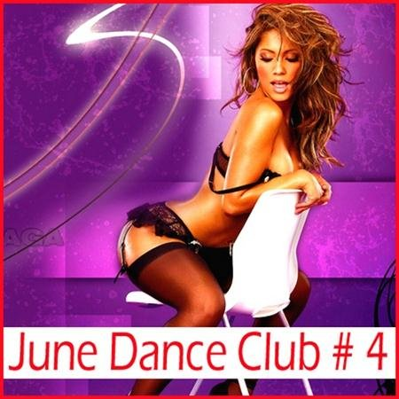 VA - June Dance Club # 4 (2011)