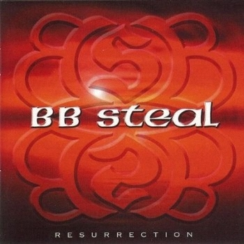 B.B Steal - Resurrection (2006)
