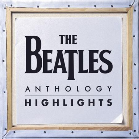 The Beatles - Anthology Highlights [iTunes] (2011)