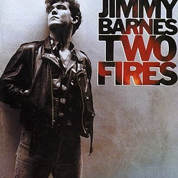 Jimmy Barnes - Two Fires (1990)