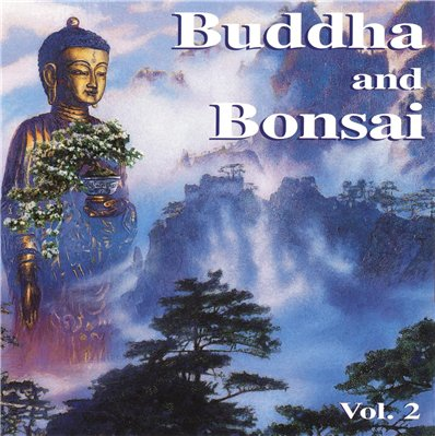 Oliver Shanti - Buddha and Bonsai, Vol. 2 China (1997)