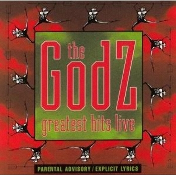 The Godz - Greatest Hits Live (1995)