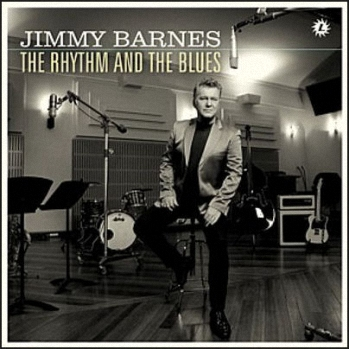 Jimmy Barnes - The Rhythm And The Blues (2009)