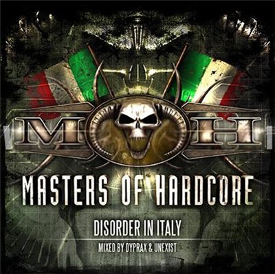VA - Masters Of Hardcore - Disorder In Italy (2011)