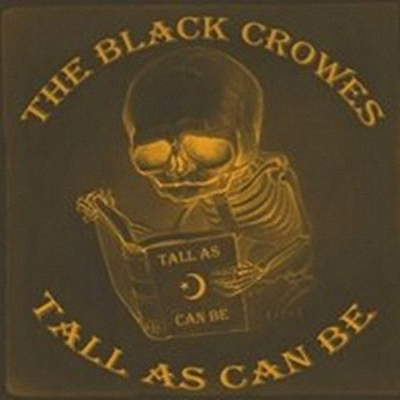 The Black Crowes - Tall As Can Be (1990 -1999) 2000