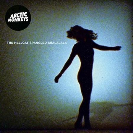 Arctic Monkeys - The Hellcat Spangled Shalalala (2011)