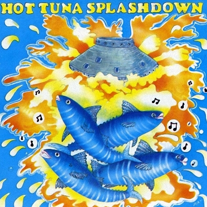 Hot Tuna - Splashdown (1984)