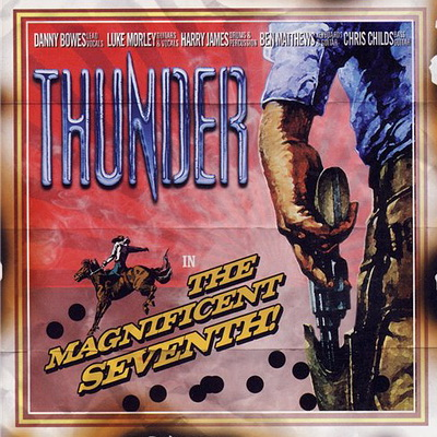 Thunder - The Magnificent Seventh (2005)