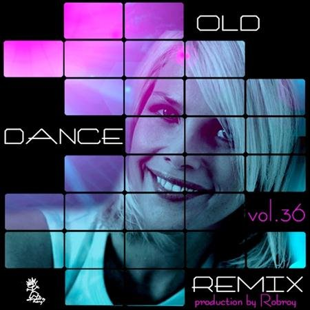 VA - Old Dance Remix Vol.36 (2011)